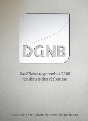 "Das silberne Zertifikat der DGNB für das Projekt ""logport II Duisburg"". © duisport"